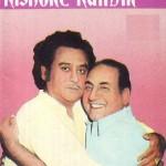 Kishore Kumar and Mohd Rafi